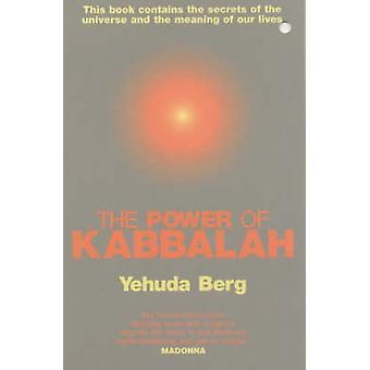 The Power of Kabbalah by Yehuda Berg