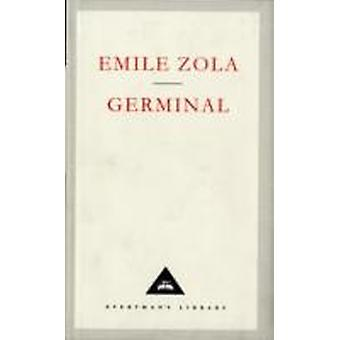 Germinal by Emile Zola & Frederic William John Hemmings & Leonard Tancock