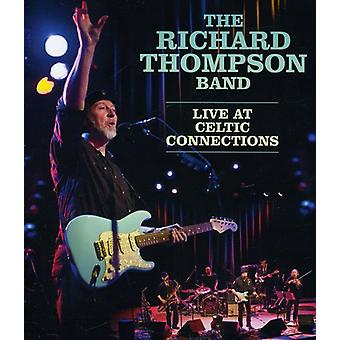 Richard Thompson - Richard Thompson-Live à l'importation USA Celtic connexion [BLU-RAY]