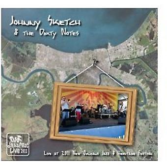 Johnny Sketch & the Dirty Notes - Live at Jazz Fest 2011 [CD] USA import
