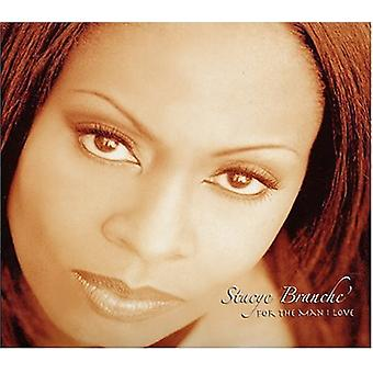 Stacye Branche' - For the Man I Love [CD] USA import
