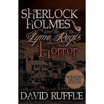 Sherlock Holmes and the Lyme Regis Horror by David Ruffle