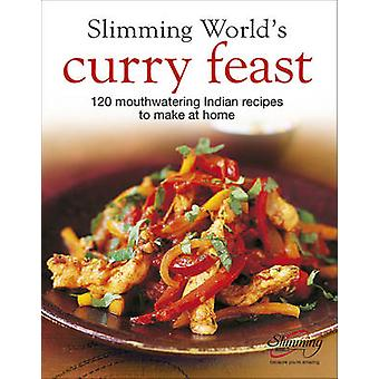 Slimming World's Curry Feast - 120 Mouth-watering Indian Recipes to Ma