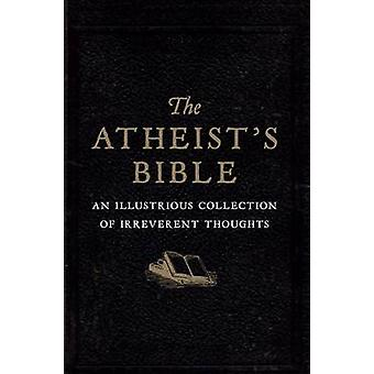 Atheist's Bible (2nd Revised edition) by Joan Konner - 9780715641361