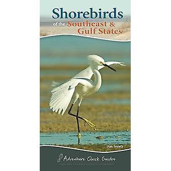 Shorebirds of the Southeast & Gulf States by Stan Tekiela - 978159193