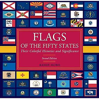 Bandeiras dos cinquenta estados - suas histórias pitorescas e significado