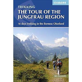 Tour of the Jungfrau Region - 10 days trekking in the Bernese Oberland