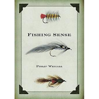 Fishing Sense by Philip Weigall - 9781921497926 Book