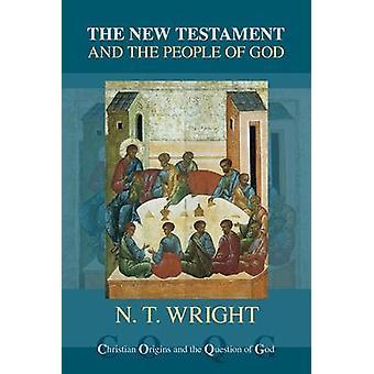 Nya Testamentet och Guds (åter frågan) av N. T. Wright - folk