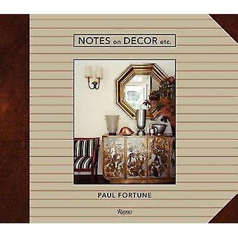 Notes on Decor - Etc by Notes on Decor - Etc - 9780847863228 Book