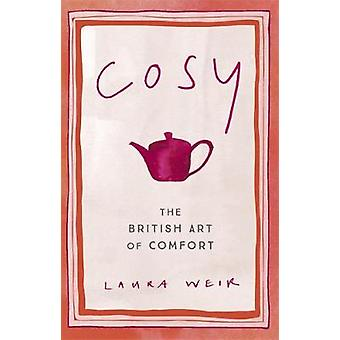 Cosy - The British Art of Comfort by Cosy - The British Art of Comfort