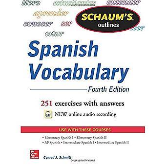 Schaum de omtrek van de Spaanse woordenschat, 4de editie