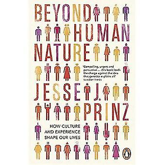 Beyond menneskelige natur: Hvordan kultur og erfaring forme vores liv
