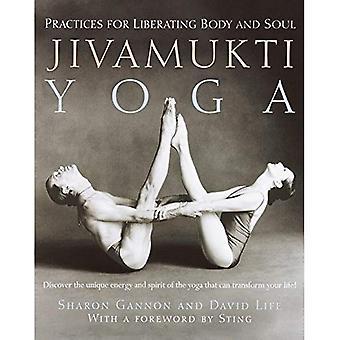 Jivamukti Yoga: Praksis for befriende kropp og sjel