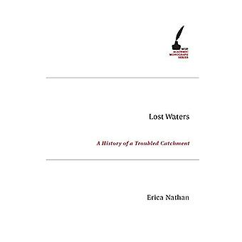 Lost Waters (Academic Monographs)