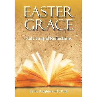Easter Grace: Daily Gospel Reflections