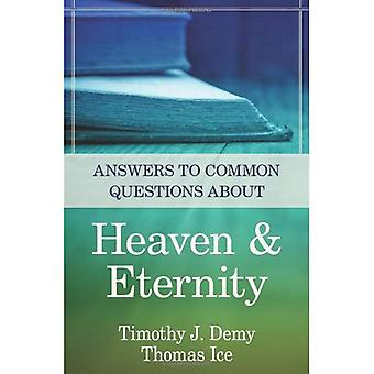 Answers to Common Questions about Heaven & Eternity