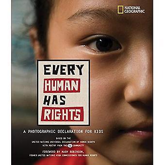 Varje människa har rättigheter: En fotografisk deklaration för barn