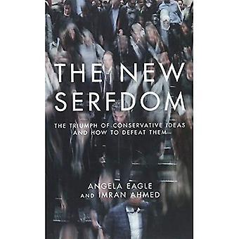 The New Serfdom
