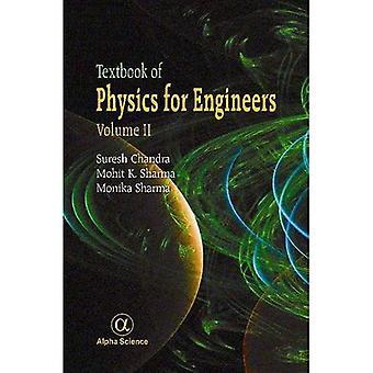 Lärobok i fysik för ingenjörer: 2