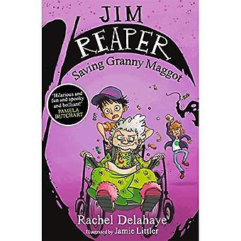 Jim Reaper: Speichern von Oma Maggot - Jim Reaper