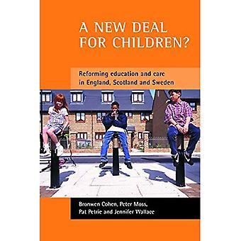New Deal for Children? Re-forming Education and Care in England, Scotland and Sweden