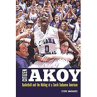 Medborgare Akoy: Basket och skapandet av en Södra Sudans amerikansk