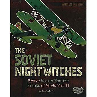 Sovjetiska natt häxorna: Modiga kvinnor bombplan piloter av andra världskriget (kvinnor och krig)