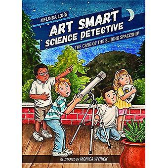 Konst Smart, vetenskap detektiv: Fallet med det skjutbara rymdskeppet (unga Palmetto böcker)