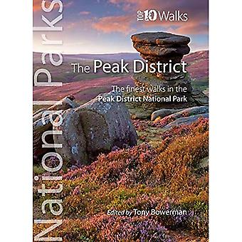 Peak District (Top 10 walks): The finest walks in the Peak District National Park (UK National Parks: Top 10 Walks)
