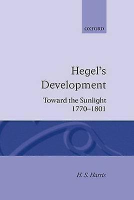 Hegels Development Towards the Sunlight by Harris & Henry Silton