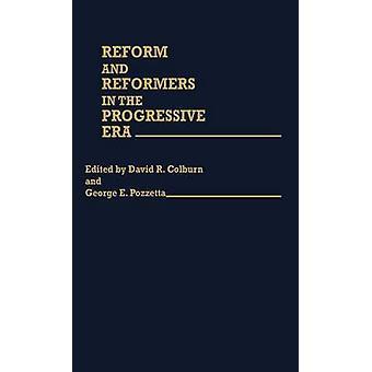 Reformen und Reformer in der Progressive Era von Pozzetta & Sandra