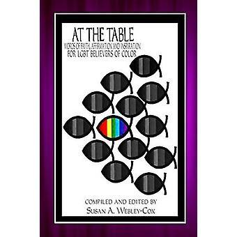 Bij de woorden van de tabel van geloof bevestiging en inspiratie voor LGBT gelovigen van kleur door WebleyCox & Susan