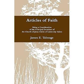 Artigos de fé, sendo uma consideração das principais doutrinas da Igreja de Jesus Cristo dos Santos Latterday por Talmage & James E.
