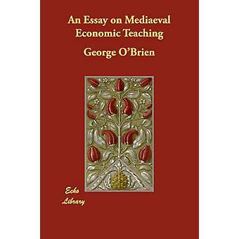 En essä om medeltida ekonomiska undervisning av OBrien & George
