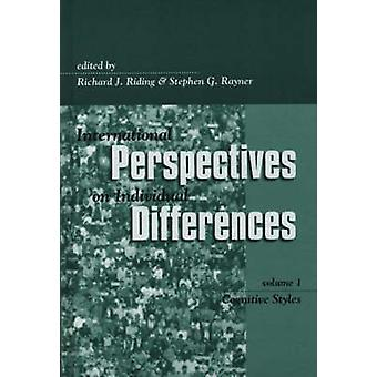 International Perspectives on Individual Differences Cognitive Styles by Riding & Richard