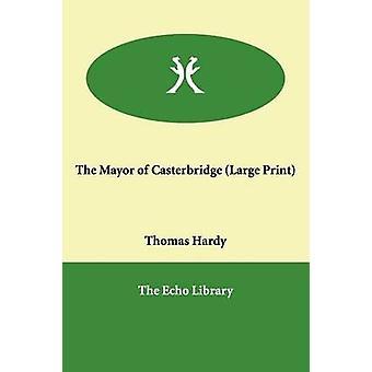 The Mayor of Casterbridge by Hardy & Thomas & Defendant