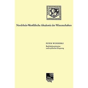 Realitatskonstitution Und Mythischer Ursprung Zur Entwicklung Der Italienischen Schriftsprache Von Dante Bis Salviati von Wunderli & Peter F. ein.