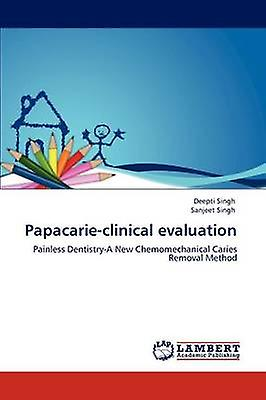 Papavoitureieclinical evaluation by Singh & Deepti