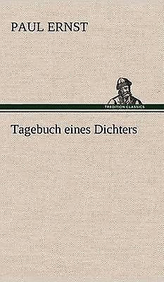 Tagebuch Eines Dichters by Ernst & Paul