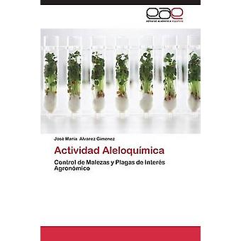 Actividad Aleloquimica by Alvarez Gimenez Jose Maria