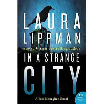 In a Strange City by Laura Lippman - 9780062403261 Book