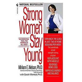 Strong Women Stay Young by Miriam E Nelson - Sarah Wernick - 97805535