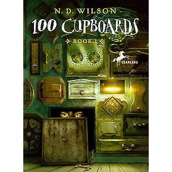 100 Cupboards by N D Wilson - 9780606074896 Book