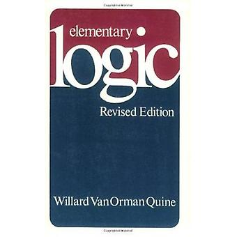 Elementary Logic (Revised edition) by W. V. Quine - 9780674244511 Book