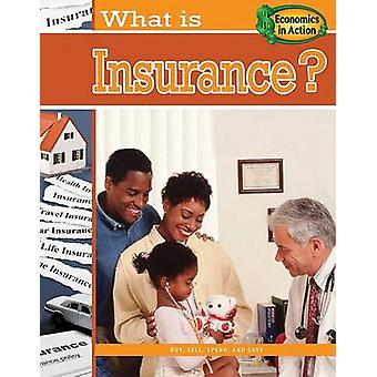 What is Insurance? by Carolyn Andrews - 9780778744559 Book