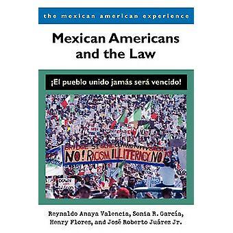 Mexican Americans and the Law - El Pueblo Unido Jamas Sera Vencido! (a