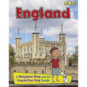 England - A Benjamin Blog and His Inquisitive Dog Guide by Anita Ganer