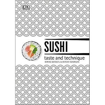 Sushi - Taste and Technique by Kimiko Barber - 9781465429841 Book