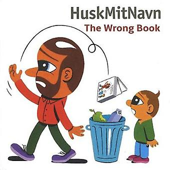 The Wrong Book by The Wrong Book - 9781584236733 Book